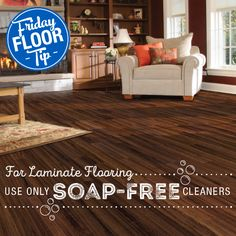 For Laminate Flooring Use Only Soap Free Cleaners