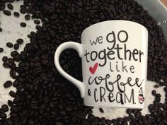 We Go Together Like Coffee And Cream and Painted 16 oz Mug by Morning Blues Shop, $16.50 USD
