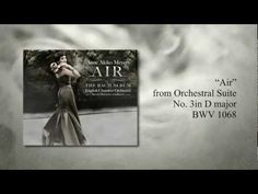 Air - The Bach Album - Anne Akiko Meyers (album preview)