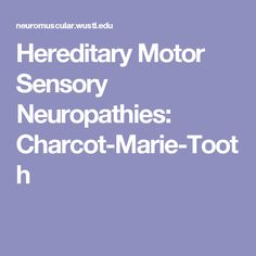 Typical charcot marie tooth foot deformity cmt not Hereditary motor neuropathy