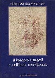 IL BAROCCO A NAPOLI E NELL'ITALIA MERIDIONALE di Walter Vitzthum 1971 Fabbri
