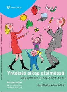 Perhebarometri: miten lapsiperhe käyttää aikansa - Väestöliitto