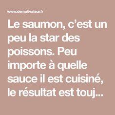 Le saumon, c'est un peu la star des poissons. Peu importe à quelle sauce il est cuisiné, le résultat est toujours particulièrement délicieux et unique,...