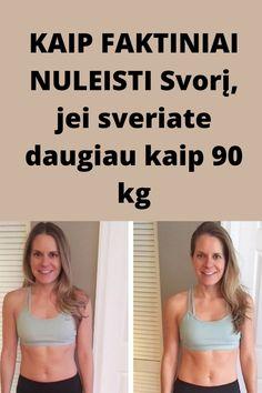 90 kg ir norite numesti svorio)