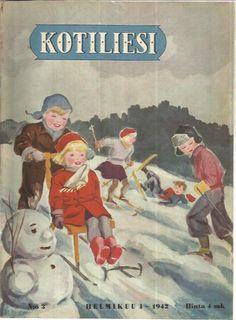 Kotiliesi Magazine, 3/1942 ( Kansi Gundel Knüpfer ) Vintage Cards, Retro Vintage, Old Commercials, Christmas Graphics, Antique Christmas, Ol Days, Children's Book Illustration, Historian, Finland