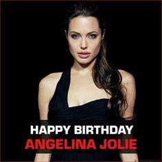 Happy Birthday Angelina Jolie.. God bless!