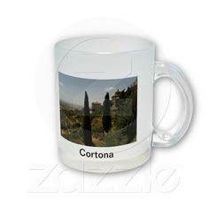 CORTONA MUG is now available through my Zazzle store.