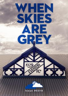 When skies are grey cover, Everton fanzine