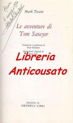 LE AVVENTURE DI TOM SAWYER di Mark Twain - Edito Service 1972 su licenza Einaudi