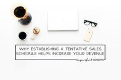 5 Things no one is telling you on why you need a tentative sales schedule for your business.   Imperfect Concepts #smallbusiness #advice #blogging