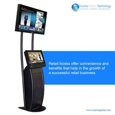 #Retail #kiosks offer #convenience and #benefits that help in the #growth of a #successful #retail #business. #TucanaGlobalTechnology #Manufacturer #HongKong