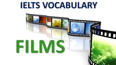 Vocabulary you MUST have for IELTS test band 8 | Topic book and film