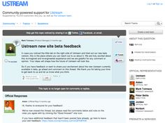 Ustream on Get Satisfaction for new product ideas and feedback.