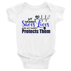 Nurse & Police My Mommy Saves Lives and My Daddy Protects Them