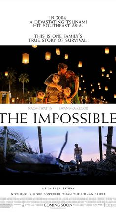Directed by J.A. Bayona.  With Naomi Watts, Ewan McGregor, Tom Holland, Oaklee Pendergast. The story of a tourist family in Thailand caught in the destruction and chaotic aftermath of the 2004 Indian Ocean tsunami.