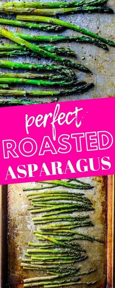 The Best Easy Oven Roasted Asparagus Recipe - appetizer recipes baked oven roasted The Best Easy Oven Roasted Asparagus Recipe - Sweet Cs Designs Asparagus Recipes Oven, Oven Baked Asparagus, Sauteed Asparagus Recipe, Asparagus Side Dish, How To Cook Asparagus, Veggie Recipes, Appetizer Recipes, Baking Recipes, Dinner Recipes