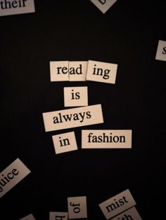 Reading is always in fashion.