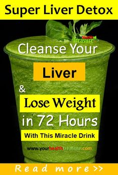 Liver cleanse, how to cleanse your liver, liver cleanse for weight loss fast, liver cleanse recipe, detox drink, liver detox drink, how to lose weight,