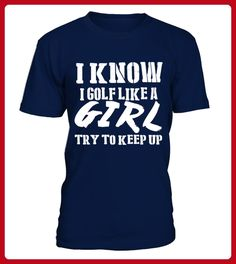 Golf Like A Girl Try To Keep Up  Tshirts best sport team player gift - Golf shirts (*Partner-Link)