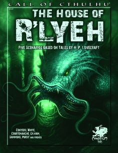 The House of R'lyeh: Five Scenarios Based on Tales by H.P. Lovecraft (Call of Cthulhu roleplaying) by Brian Courtemanche, Peter Gilham, Brian M. Sammons and David Conyers (Apr 15, 2013) | Book cover and interior art for Call of Cthulhu Roleplaying Game, Basic Role-Playing System, BRP, The Card Game, Living Card Game, Miskatonic, H. P. Lovecraft, fantasy, horror, RPG, Chaosium | Create your own roleplaying game books w/ RPG Bard: www.rpgbard.com | Not Trusty Sword art: click artwork for…