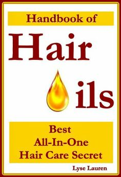 "Free eBook today, Wed., Jan. 29, 2014, and possibly longer! (After setting up an Amazon account, then just ""Buy Now with 1-Click"" to download.):  Handbook of Hair Oils—Best All-In-One Hair Care Secret [Kindle Edition] by Lyse Lauren   