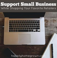You know you're going to shop online anyway, so why not support a small business while shopping your favorite national retailers. via @homegrownhuston