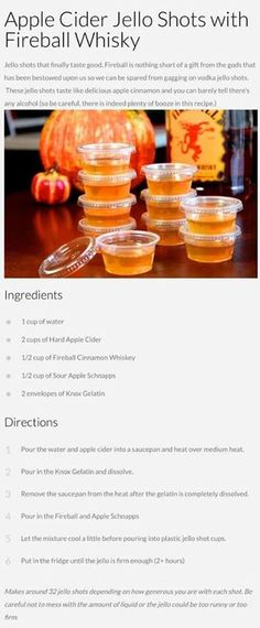fireball jello shots ~ shots with fireball ; shots with fireball whiskey ; shots with fireball cinnamon toast crunch ; apple cider jello shots with fireball ; Holiday Drinks, Party Drinks, Fun Drinks, Yummy Drinks, Thanksgiving Drinks, Alcoholic Drinks, Mixed Drinks, Bartender Drinks, Party Shots