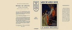 Facsimile Dust Jackets L.L.C.: When the World Shook by Haggard, H. Rider