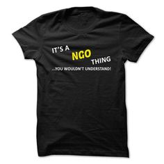 Awesome Tee Its a NGO thing... you wouldnt understand! T shirts