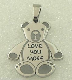 """""""Love You More"""" Teddy Bear Stainless Steel Pendant Necklace Silver"""