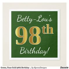 Green, Faux Gold 98th Birthday + Custom Name