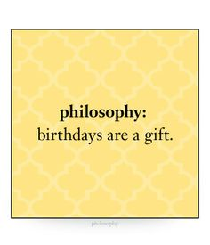 Birthdays Are A Gift Via Philosophy Skin Care Birthday Gifts For Girls Girl