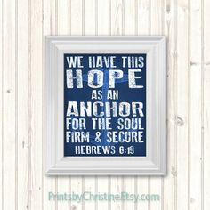 Hebrews 6:19 Anchor Nautical Beach Art Scripture Quote