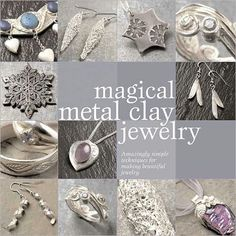 Magical Metal Clay Jewelry
