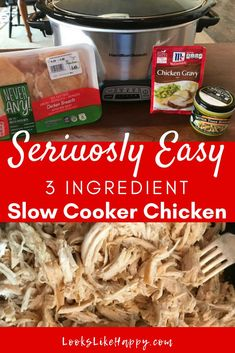 Seriously Easy Slow Cooker Chicken - 3 Ingredients and Totally Tasty!