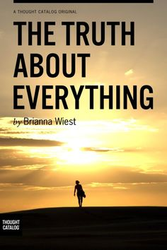 Brianna Wies - The Truth About Everything