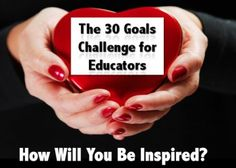 Shelly Terrell's 30 Goals Challenge for Educators is a great program to help educators tired refocus and reignite their passion for learning.  Shelly's blod describes the program and has info for teachers who want to get started with the free, self-directored program.