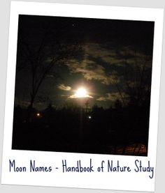 Moon and Moon Names Nature Study using the Handbook of Nature Study.