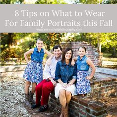 8 Tips on What to Wear for Family Portraits this Fall  Family Pictures, outfits, Coordinating Outfits, Clothing Ideas  www.erinrachelphotography.com/blog