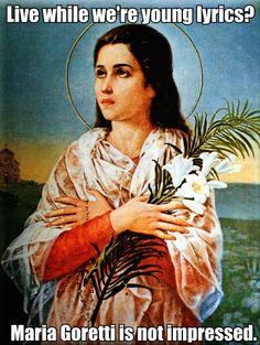 St. Maria Goretti Is Not Impressed