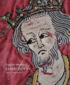 English medieval embroidery : Opus Anglicanum / edited by Clare Browne, Glyn Davies and M.A. Michael ; with the assistance of Michaela Zöschg.