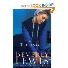 The Telling (Seasons of Grace, Book 3) by Beverly Lewis