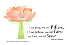 Do you believe? Do you love? Then how will you serve today?