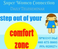 Ladies do you believe the comfort zone is where failure lives?  Today on the Super Women Connection Daily Teleseminar Catherine Guhl is stepping out of her comfort zone to share with us, the importance of learning NeW skills and facing our fears, to take the leap of faith required to get out of our comfort zones.  I am excited for the call!! Super Women, Leap Of Faith, Do You Believe, Comfort Zone, Connection, How To Get, Learning, Life, Study