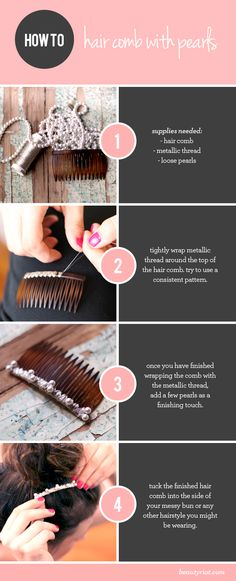 DIY metallic hair comb- try using different threads- this looks so cute with and without the pearls so don't worry if you don't have pearls- rhinestones are also look great  :)
