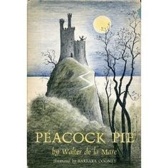 Peacock Pie, written by Walter De La Mare, illustrated by Barbara Cooney