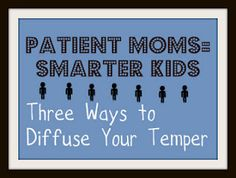 Lord knows I need all the help I can get in this department! New Research Shows that Kids With Patient Moms Have Larger Hippocampus (Area of the Brain). But What is a Mom to Do if the Kids Constantly Fight and Whine? Child expert gives ideas on keeping your cool