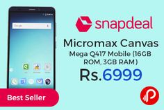 Snapdeal #BestSeller is offering 42% off on Micromax Canvas Mega Q417 Mobile (16GB ROM, 3GB RAM) at Rs.6999. 3GB RAM, 5.5 inch Gorilla Glass 3 HD IPS Screen, 13 MP Rear Camera, 5MP to 7.9MP Front Camera, 16GB Internal Memory, 2001 mAh Battery Capacity, Quad Processor Cores, 1 Year Manufacturer Warranty.  http://www.paisebachaoindia.com/micromax-canvas-mega-q417-mobile-16gb-rom-3gb-ram-at-rs-6999-snapdeal/