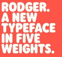 Radiographista n. 204, #TypographyTuesday• Rodger Type family by Mark Butchko •…