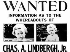 "It had become the Crime of the Century. Two months later, the body of the 20-month-old toddler was discovered a short distance from the Lindbergh's' home town in New Jersey. The crime spurred Congress to pass the Federal Kidnapping Act, commonly called the ""Lindbergh Law,"" which made transporting a kidnapping victim across state lines a federal crime."